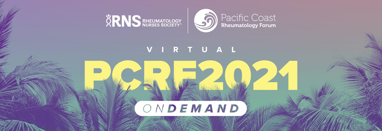2021 RNS Pacific Coast Rheumatology Forum OnDemand