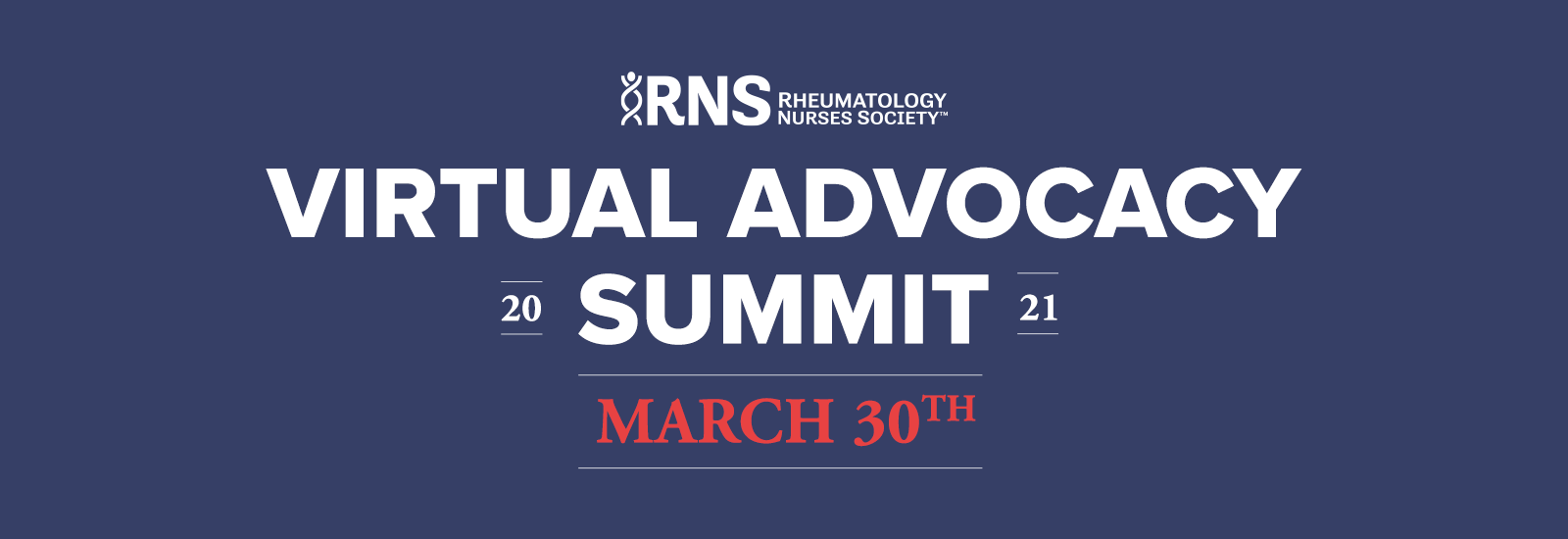 2021 RNS Virtual Advocacy Summit - March 30