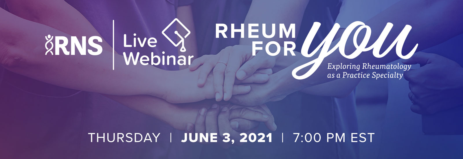 2021 RNS Live Webinar: Rheum for You - June 3, 2021